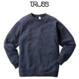 【TRUSS】トラス | 7.1oz トライブレンド クルーネックスウェット (裏起毛)